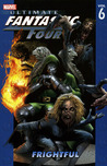 Ultimate Fantastic Four, Volume 6: Frightful