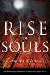 Rise of Souls (Prophecy of the Sisters Novella #3)