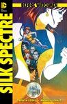 Before Watchmen: Silk Spectre #1 (Before Watchmen: Silk Spectre, #1)