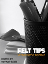 Felt Tips: Office-Supply Erotica