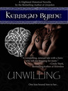 Unwilling (The MacLauchlans, #2)