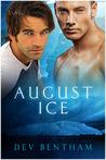 August Ice