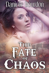 The Fate of Chaos (Fates, #2)