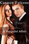 A Vengeful Affair