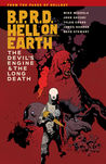 B.P.R.D. Hell on Earth, Vol. 4: The Devil's Engine & The Long Death