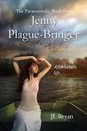 Jenny Plague-Bringer (The Paranormals, #4)