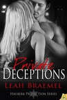 Private Deceptions (Hauberk Protection, #1 and 3)