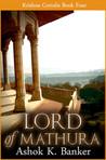 Lord of Mathura (Krishna Coriolis #4)