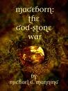 The God-Stone War (Mageborn, #4)