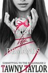 What He Demands (My Alpha Billionaire, #2)