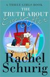The Truth about Ever After (Three Girls, #4)