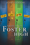Tales from Foster High (Tales from Foster High, #1-3)