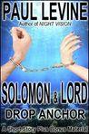 Solomon & Lord Drop Anchor
