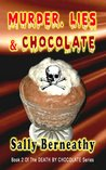 Murder, Lies and Chocolate (Death by Chocolate #2)