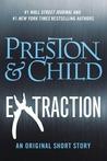 Extraction (Pendergast, #12.5)
