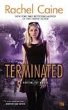 Terminated (Revivalist, #3)