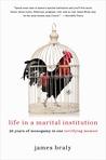 Life in a Marital Institution: Twenty Years of Monogamy in One Terrifying Memoir