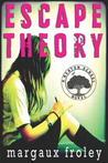 Escape Theory (Keaton School, #1)