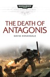 The Death of Antagonis