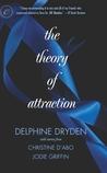 The Theory of Attraction: The Theory of Attraction\A Shot in the Dark\Forbidden Fantasies