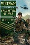 Casualties of War (Vietnam, #4)