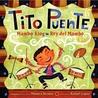 Tito Puente, Mambo King/Tito Puente, Rey del Mambo: Bilingual Spanish-English