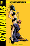Before Watchmen: Ozymandias #2 (Before Watchmen: Ozymandias, #2)