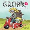 Gronk Volume 1 (Gronk, #1)