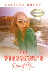 The Viscount's Daughter (Treadwell Academy #3)