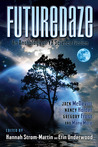 Futuredaze: An Anthology of YA Science Fiction (Futuredaze, #1)
