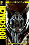 Before Watchmen: Rorschach #1 (Before Watchmen: Rorschach, #1)