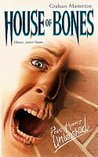 House of Bones (Point Horror Unleashed)