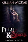 Pure & Sinful (Pure Souls, #1)