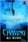 Craving (MIA Case Files, #3)