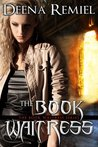 The Book Waitress (The Book Waitress, #1)