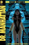 Before Watchmen: Dr. Manhattan #1 (Before Watchmen: Dr. Manhattan, #1)