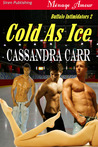 Cold as Ice (Buffalo Intimidators, #2)