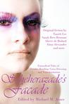 Scheherazade's Facade: Fantastical Tales of Gender Bending, Cross-Dressing, and Transformation