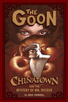 The Goon, Volume 6: Chinatown and The Mystery of Mr. Wicker