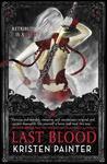 Last Blood (House of Comarré, #5)