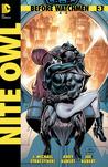 Before Watchmen: Nite Owl #3 (Before Watchmen: Nite Owl, #3)