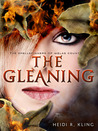 The Gleaning (The Spellspinners of Melas County, #2)