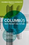 Columbus: Past, Present and Future
