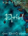 Ehriad: A Novella of the Otherworld (The Otherworld Series, #5)