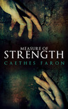 Measure of Strength (Measure of Devotion, #2)