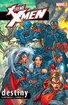X-Treme X-Men, Vol. 1: Destiny