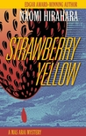Strawberry Yellow (Mas Arai #5)