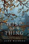 Wisp of a Thing (Tufa, #2)