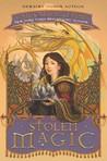 Stolen Magic (A Tale of Two Castles, #2)