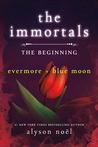 The Immortals: The Beginning (The Immortals, #1-2)